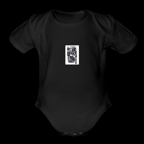 My gun is bigger - Organic Short Sleeve Baby Bodysuit
