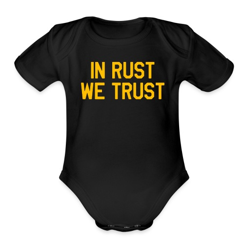 In Rust We Trust II - Organic Short Sleeve Baby Bodysuit