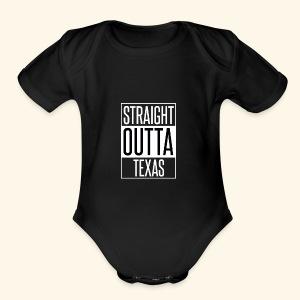 Straight Outta Texas - Short Sleeve Baby Bodysuit