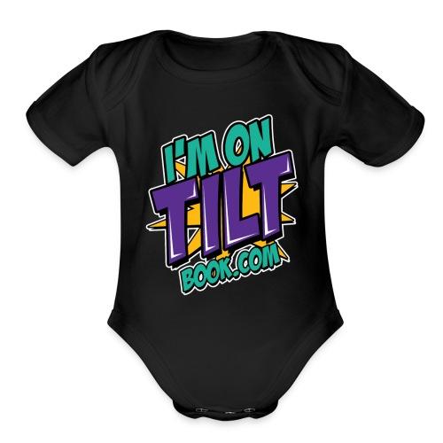 I am on TILT tricko - Organic Short Sleeve Baby Bodysuit