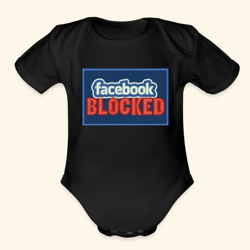 Facebook blocked - Organic Short Sleeve Baby Bodysuit