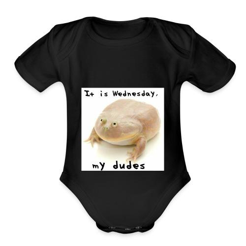 Its wednesday my dudes - Organic Short Sleeve Baby Bodysuit