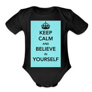 Keep calm and believe in yourself - Short Sleeve Baby Bodysuit