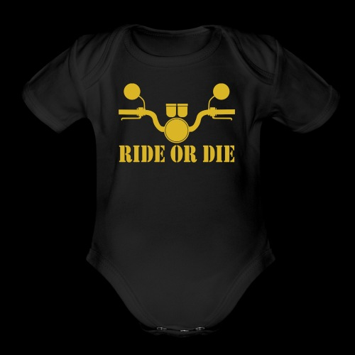 RIDE OR DIE - Organic Short Sleeve Baby Bodysuit