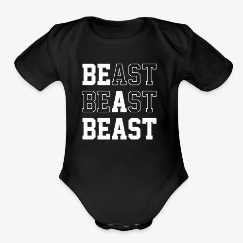 Be A Beast - Organic Short Sleeve Baby Bodysuit