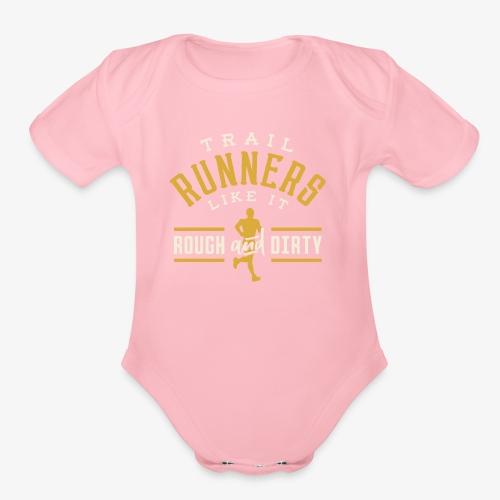 Trail Runners Like It Rough & Dirty - Organic Short Sleeve Baby Bodysuit