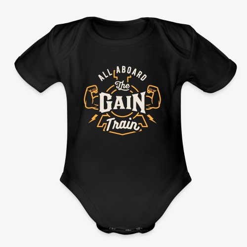 All Aboard The Gain Train - Organic Short Sleeve Baby Bodysuit
