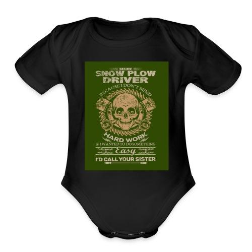 Snow plow driver - Organic Short Sleeve Baby Bodysuit