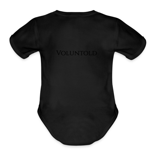 Voluntold - Organic Short Sleeve Baby Bodysuit