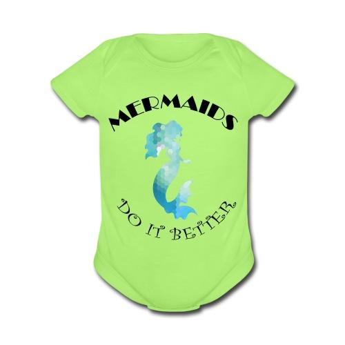 MERMAIDS Do It Better - Organic Short Sleeve Baby Bodysuit