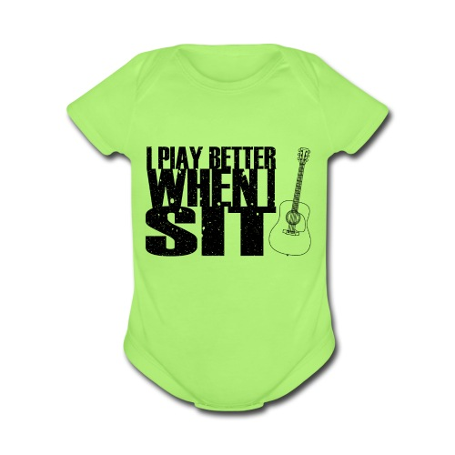 I Play Better When I Sit - Organic Short Sleeve Baby Bodysuit