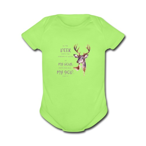 As the deer pants for streams of water Psalm 42:1 - Organic Short Sleeve Baby Bodysuit