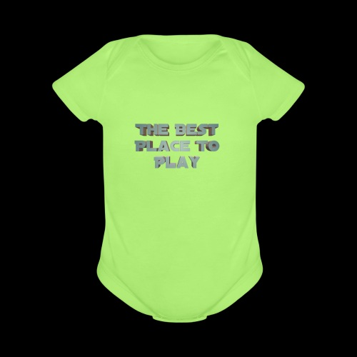 The Best Place To play - Organic Short Sleeve Baby Bodysuit