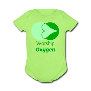 Worship Oxygen - Short Sleeve Baby Bodysuit