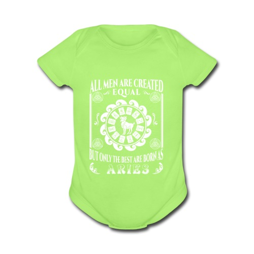 All Men Are Born As Aries - Organic Short Sleeve Baby Bodysuit
