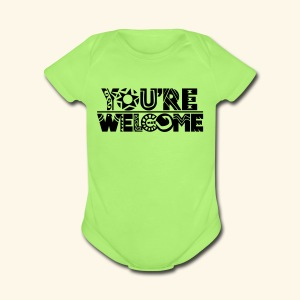 You're Welcome Full - Short Sleeve Baby Bodysuit