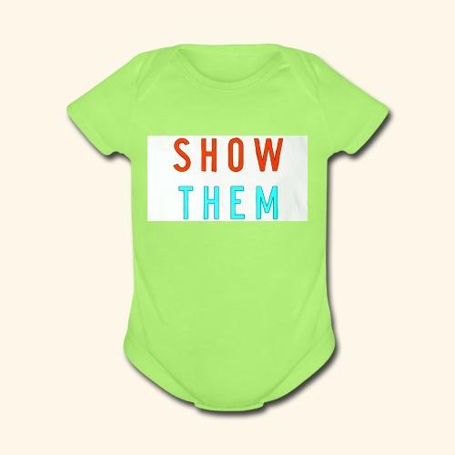 Show Them - Organic Short Sleeve Baby Bodysuit