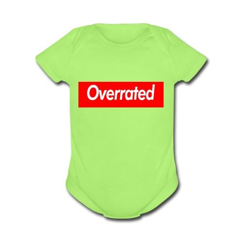 overrated - Organic Short Sleeve Baby Bodysuit