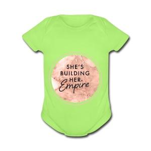 She's Building Her Empire - Short Sleeve Baby Bodysuit