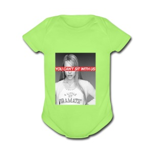 YOU CAN'T SIT WITH US - Short Sleeve Baby Bodysuit