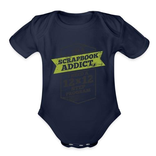 Im a scrapbook addict I need a 12x12 Step Program - Organic Short Sleeve Baby Bodysuit