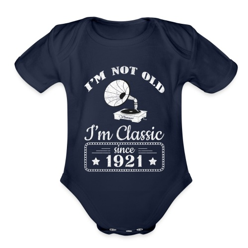 Not Old Classic Record Player Since 1921 - Organic Short Sleeve Baby Bodysuit
