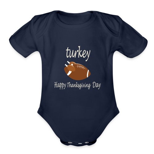 Thanksgiving Day Funny Trukey And Touchdown - Organic Short Sleeve Baby Bodysuit