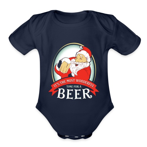 It's The Most Worderful Time For A Beer - Organic Short Sleeve Baby Bodysuit