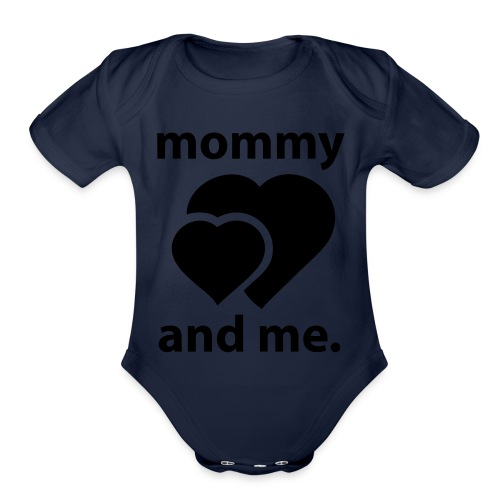 Mommy and Me - Organic Short Sleeve Baby Bodysuit