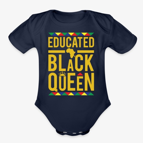 Educated Black Queen - Organic Short Sleeve Baby Bodysuit