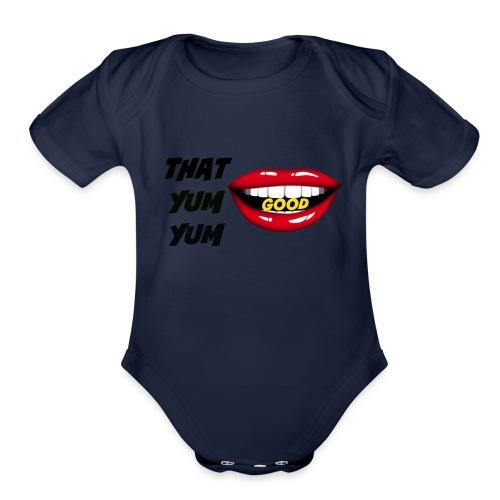 That Yum Yum Good - Organic Short Sleeve Baby Bodysuit