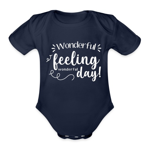 Feel Wonderful! (White) - Organic Short Sleeve Baby Bodysuit