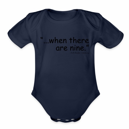 when there are nine - Organic Short Sleeve Baby Bodysuit