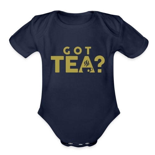 Got Tea GOLD - Organic Short Sleeve Baby Bodysuit