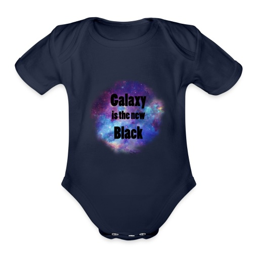 Galaxy is the new Black - Organic Short Sleeve Baby Bodysuit