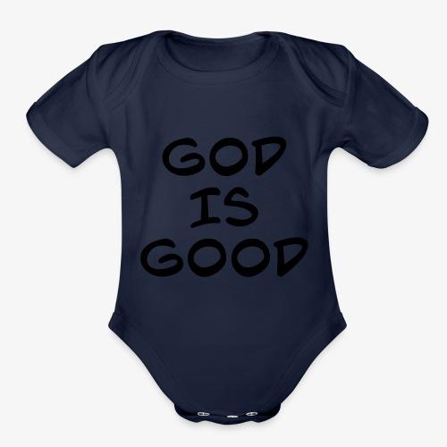 God is good - Organic Short Sleeve Baby Bodysuit