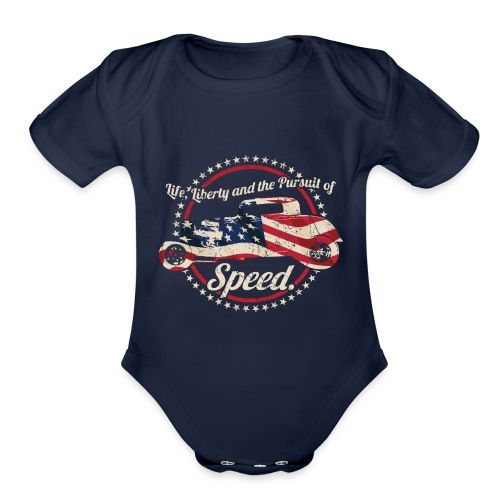Life, Liberty and the Pursuit of Speed USA Hot Rod - Organic Short Sleeve Baby Bodysuit