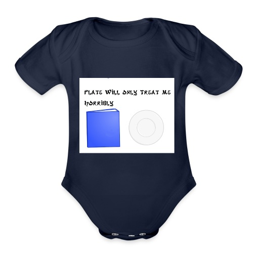 Plate will Only Treat Me Horrbily - Organic Short Sleeve Baby Bodysuit