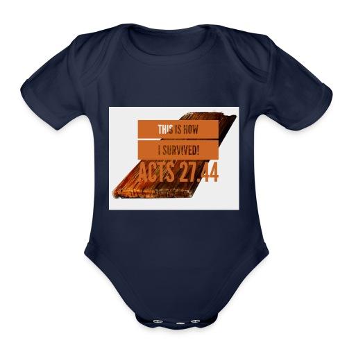 How I survived! - Organic Short Sleeve Baby Bodysuit
