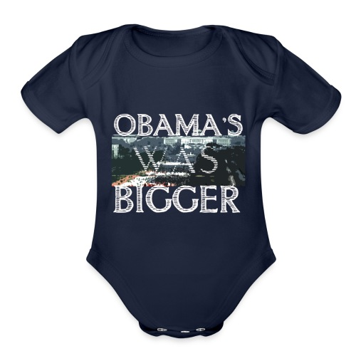 Obama's Was Bigger - Organic Short Sleeve Baby Bodysuit