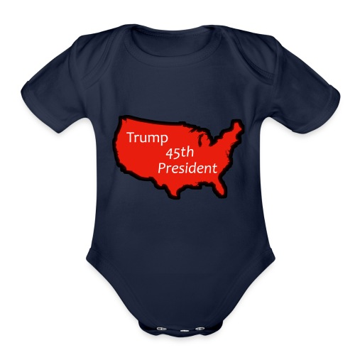Trump 45th President (Bold Red USA) - Organic Short Sleeve Baby Bodysuit