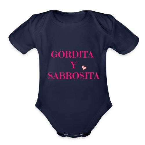GORDITA Y SABROSITA - Organic Short Sleeve Baby Bodysuit
