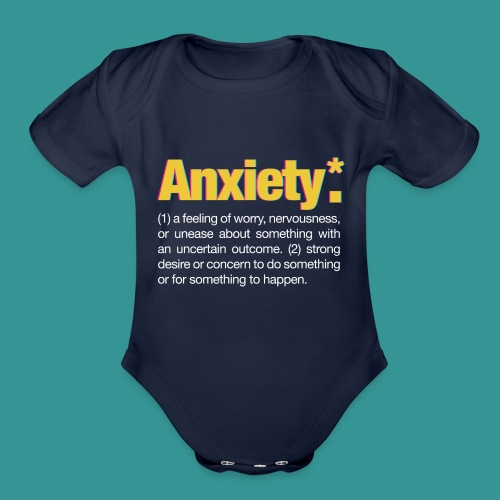 Anxiety* - Organic Short Sleeve Baby Bodysuit