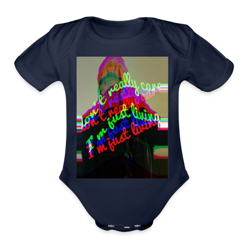 I don't really care. I'm Just Living - Organic Short Sleeve Baby Bodysuit