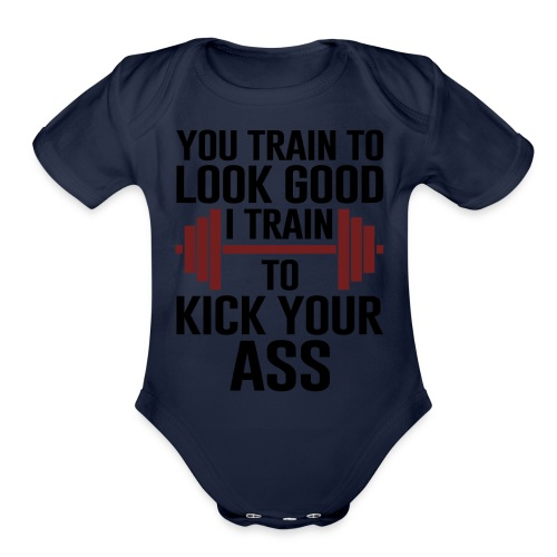 I train to kick-ass | Cool & Funny T-shirt - Organic Short Sleeve Baby Bodysuit