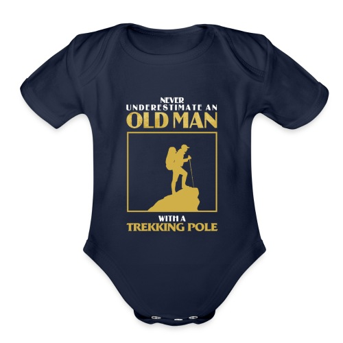 Old Man Trekking - Organic Short Sleeve Baby Bodysuit