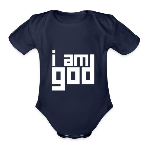 I am god - Organic Short Sleeve Baby Bodysuit