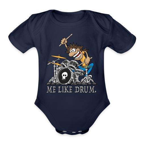 Me Like Drum. Wild Drummer Cartoon Illustration - Organic Short Sleeve Baby Bodysuit