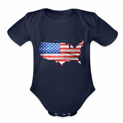 Murica, nuff said - Organic Short Sleeve Baby Bodysuit