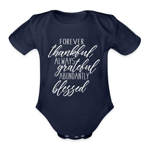 Forever Thankful - Organic Short Sleeve Baby Bodysuit